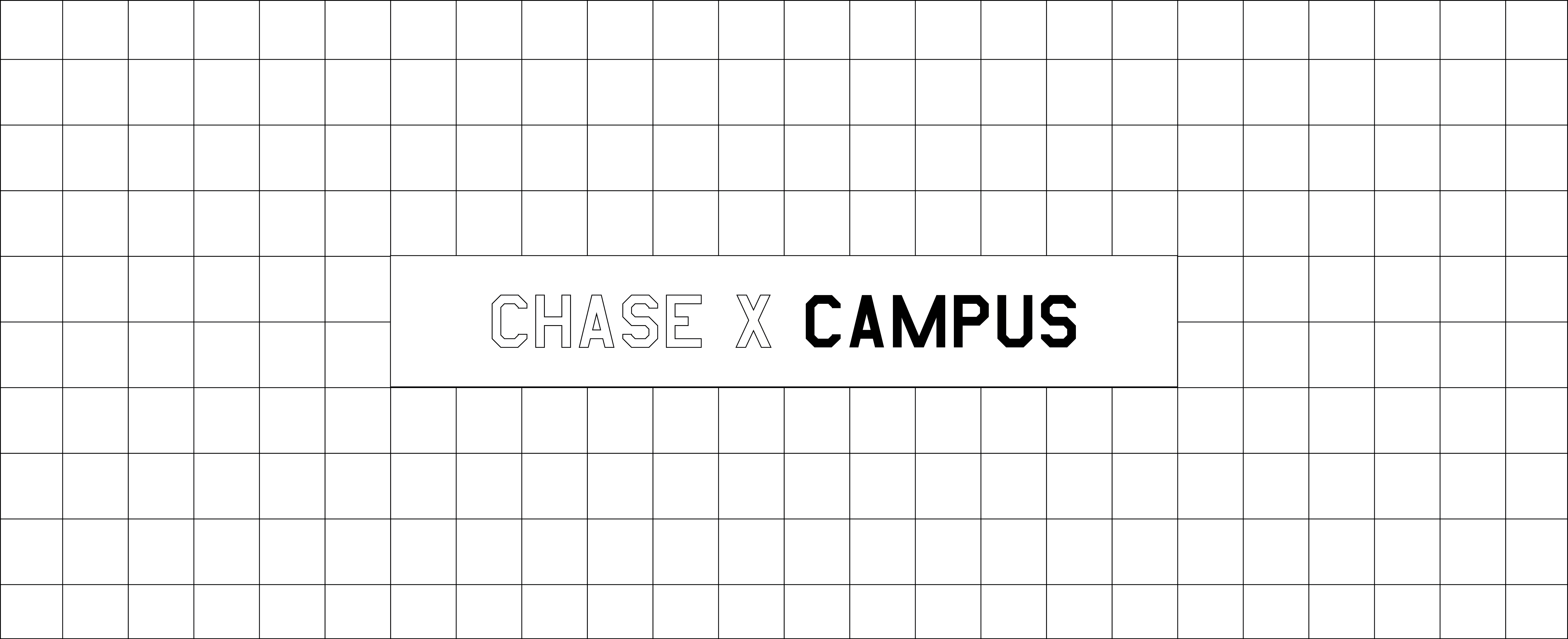 CHASE X CAMPUS