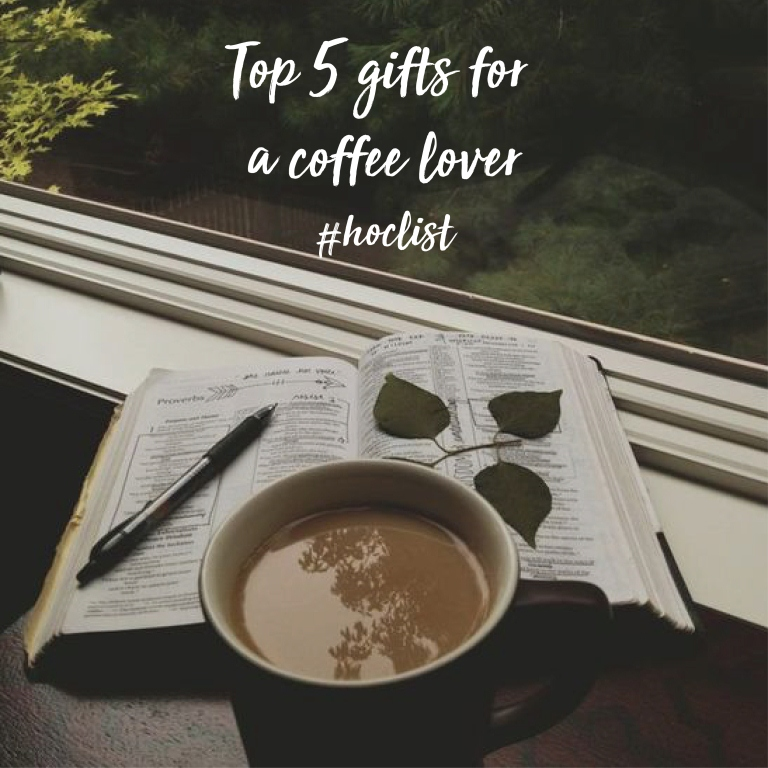 Top 5 Gifts for a Coffee Lover