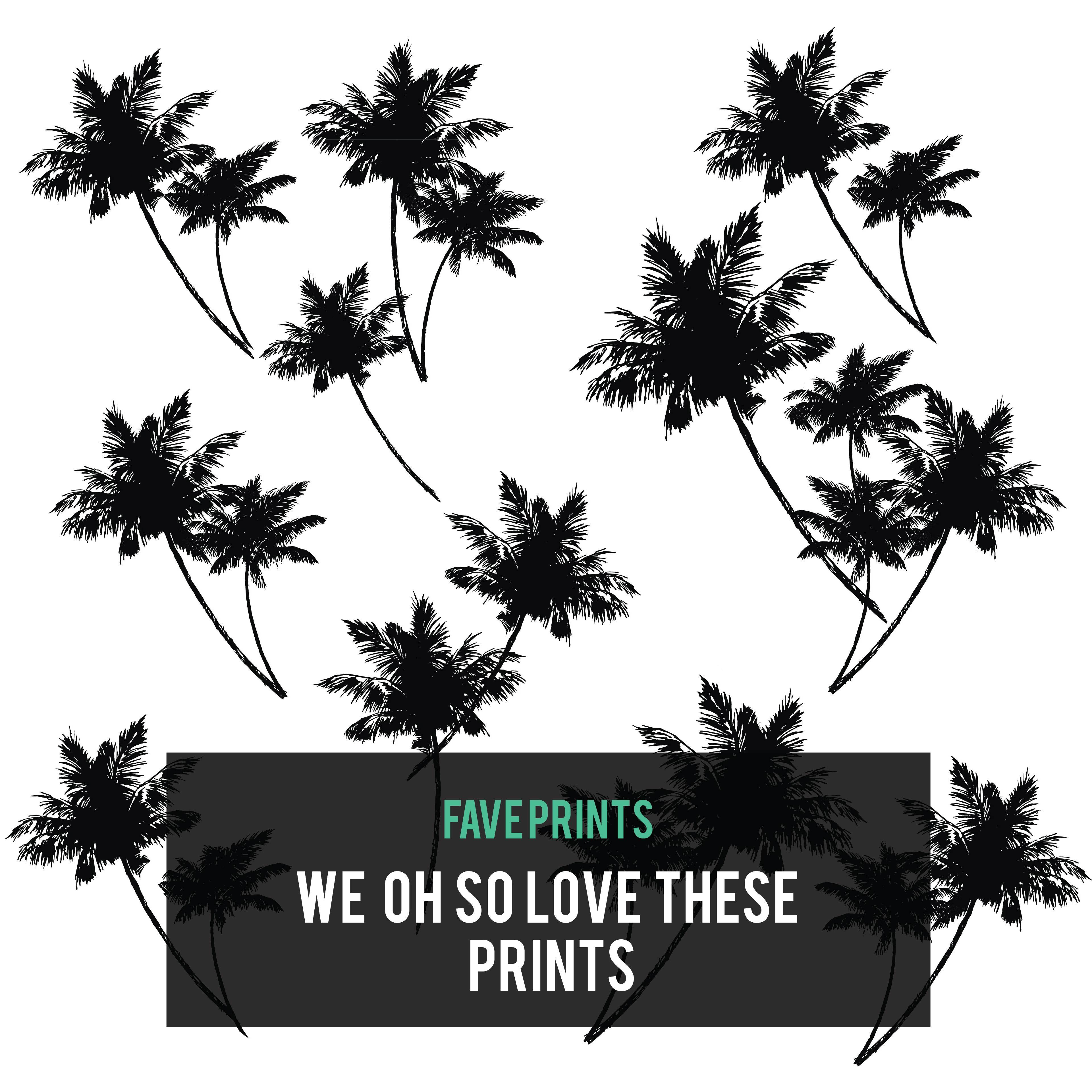 Favourite Prints